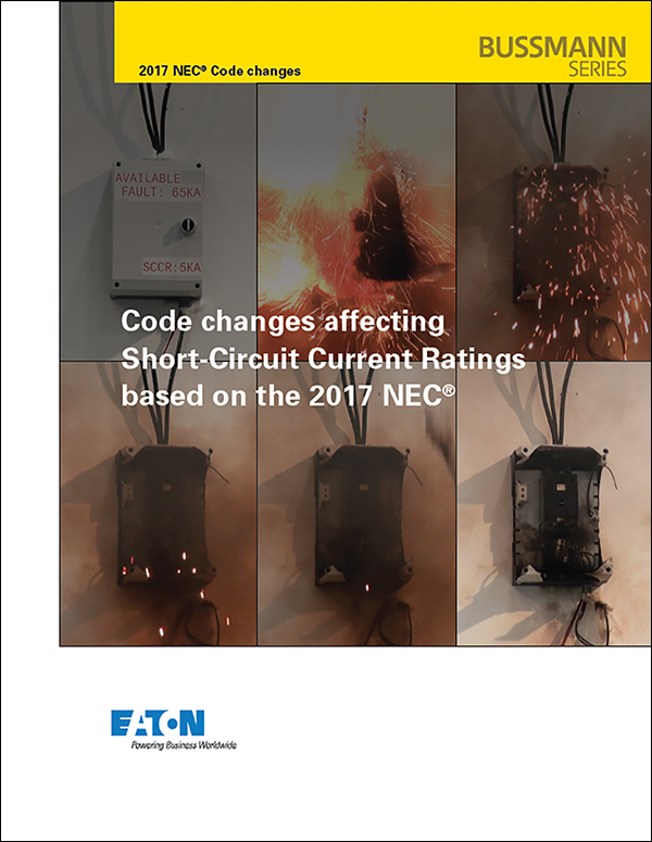 Figure 6. A new technical document covers the most significant chapters, articles and parts of the 2017 NEC dealing with available short-circuit current and SCCRs is available online at Eaton.com/nec2017sccr.