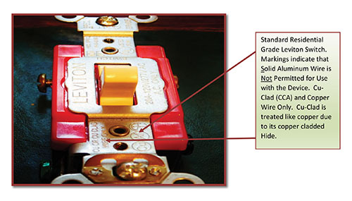 Figure 2. Standard residential grade Leviton switch. Markings indicate that solid aluminum wire is not permitted for use with the device. Cu-Clad (CCA) and Copper Wire Only. Cu-Clad is treated like copper due to its copper cladded hide.